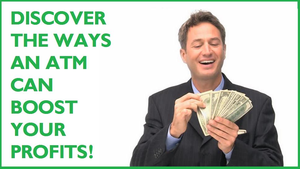 5 ways an ATM Boosts Profit