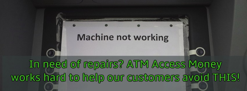 a need for ATM repairs